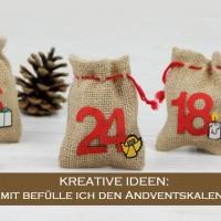 Adventskalender befüllen – persönlich, individuell und kreativ
