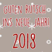 Wir wünschen allen einen guten Rutsch ins Jahr 2018